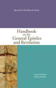 Handbook on the General Epistles and Revelation
