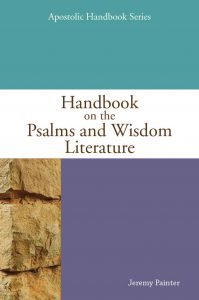 Handbook on the Psalms and Wisdom Literature