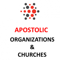 Apostolic Organizations and Churches